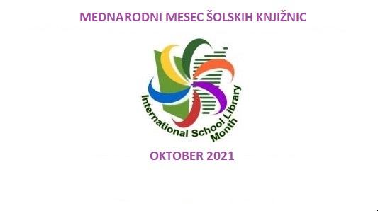 Dragi učenci in učitelji, mesec oktober je mesec šolskih knjižnic.